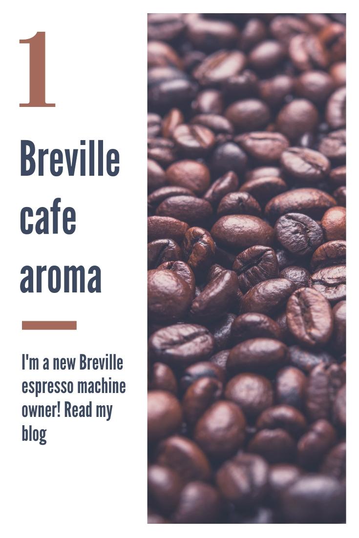 Breville cafe aroma